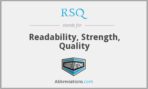 RSQ - Readability, Strength, Quality