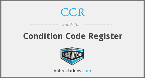 CCR - Condition Code Register