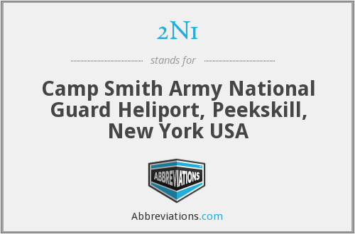 2N1 - Camp Smith Army National Guard Heliport, Peekskill, New York USA