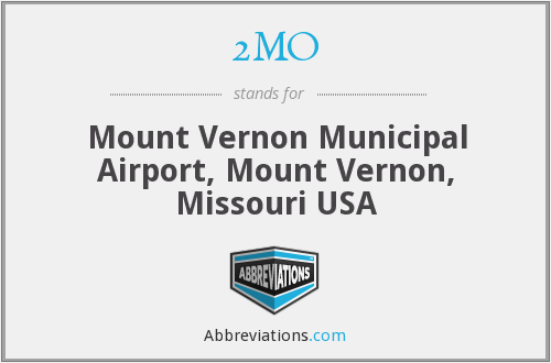 2MO - Mount Vernon Municipal Airport, Mount Vernon, Missouri USA