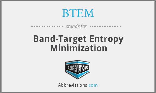 BTEM - Band-Target Entropy Minimization