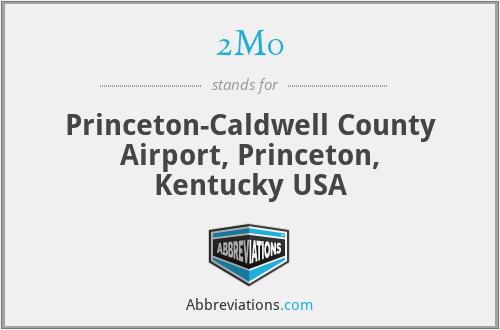 2M0 - Princeton-Caldwell County Airport, Princeton, Kentucky USA