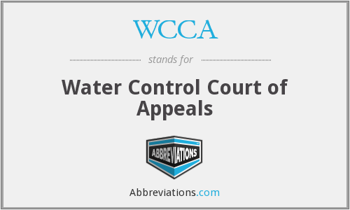 WCCA - Water Control Court of Appeals