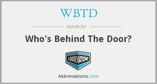 WBTD - Who's Behind The Door?