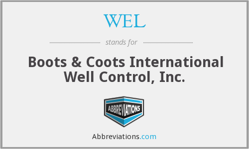 WEL - Boots & Coots International Well Control, Inc.
