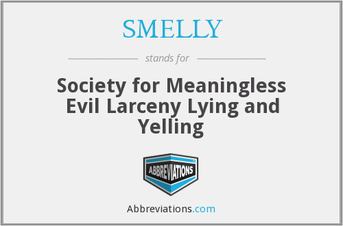 What does SMELLY stand for?