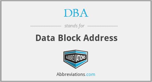 DBA - Data Block Address