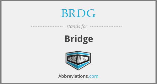 BRDG - Bridge
