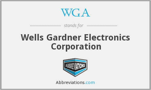WGA - Wells Gardner Electronics Corporation