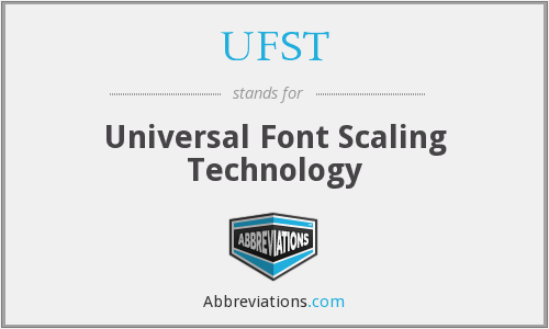 What does UFST stand for?