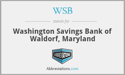 WSB - Washington Savings Bank of Waldorf, Maryland