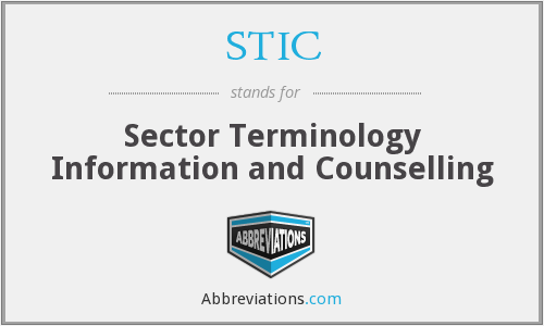 STIC - Sector Terminology Information and Counselling