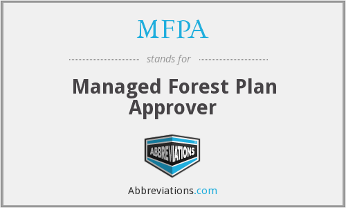 MFPA - Managed Forest Plan Approver