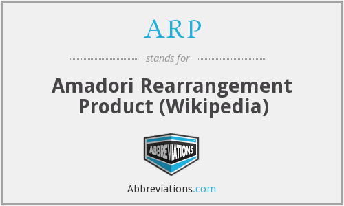 ARP - Amadori Rearrangement Product (Wikipedia)