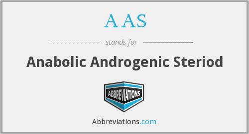 AAS - Anabolic Androgenic Steriod