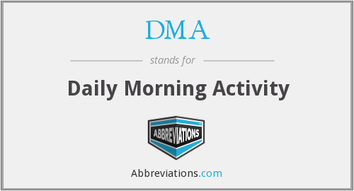 DMA - Daily Morning Activity