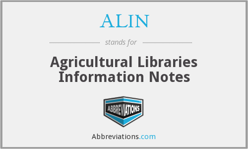 ALIN - Agricultural Libraries Information Notes