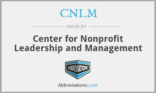 CNLM - Center for Nonprofit Leadership and Management