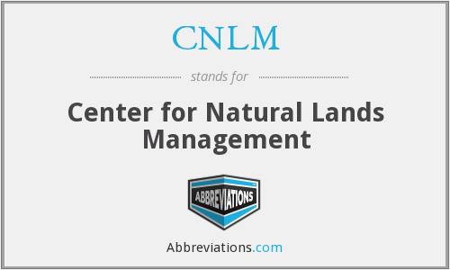 CNLM - Center for Natural Lands Management