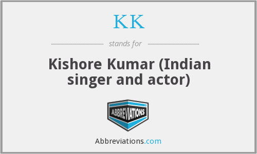 KK - Kishore Kumar (Indian singer and actor)