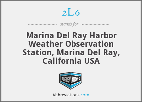 2L6 - Marina Del Ray Harbor Weather Observation Station, Marina Del Ray, California USA