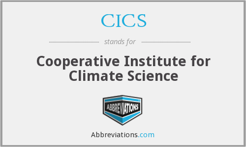 CICS - Cooperative Institute for Climate Science