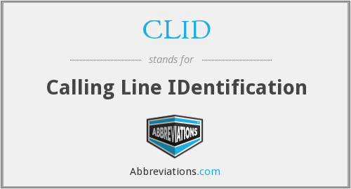 CLID - Calling Line IDentification
