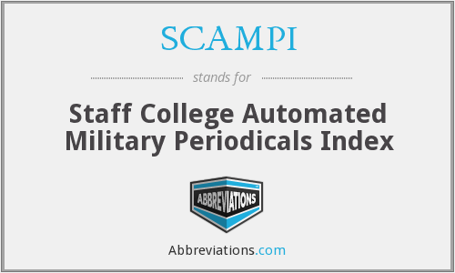 SCAMPI - Staff College Automated Military Periodicals Index
