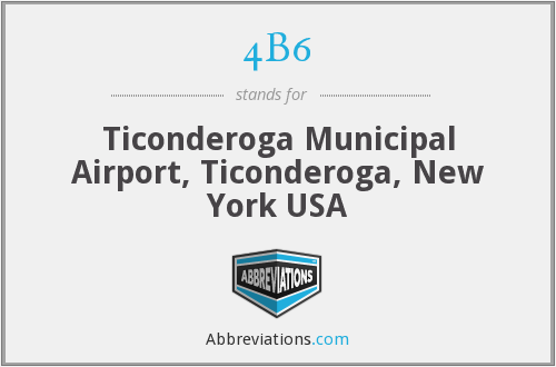 4B6 - Ticonderoga Municipal Airport, Ticonderoga, New York USA
