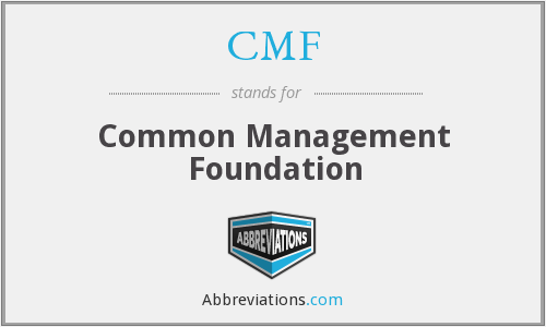 CMF - Common Management Foundation