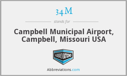 34M - Campbell Municipal Airport, Campbell, Missouri USA