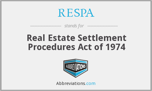 RESPA - Real Estate Settlement Procedures Act of 1974