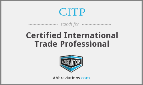 CITP - Certified International Trade Professional