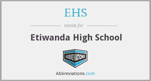 EHS - Etiwanda High School