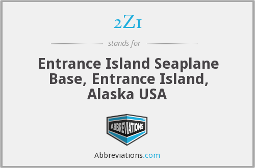 2Z1 - Entrance Island Seaplane Base, Entrance Island, Alaska USA