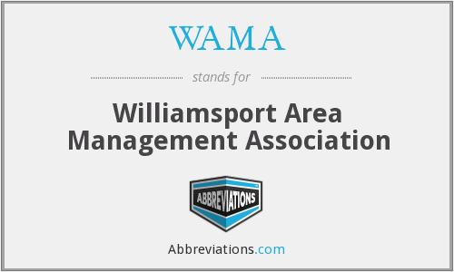 WAMA - Williamsport Area Management Association