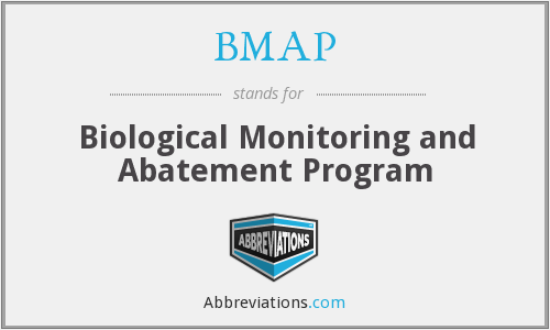 BMAP - Biological Monitoring and Abatement Program