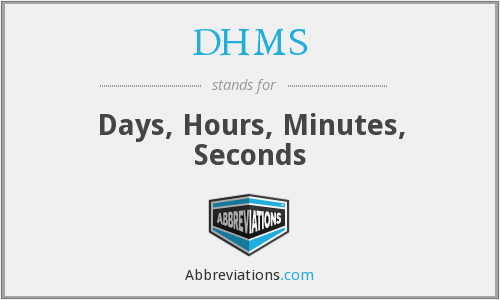 DHMS - Days, Hours, Minutes, Seconds