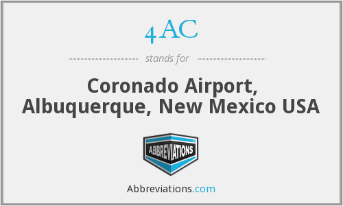 4AC - Coronado Airport, Albuquerque, New Mexico USA