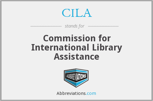 CILA - Commission for International Library Assistance