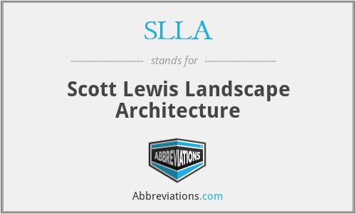 SLLA - Scott Lewis Landscape Architecture