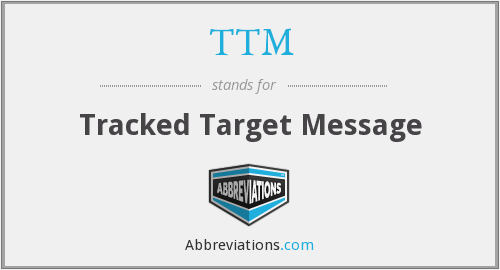 TTM - Tracked Target Message