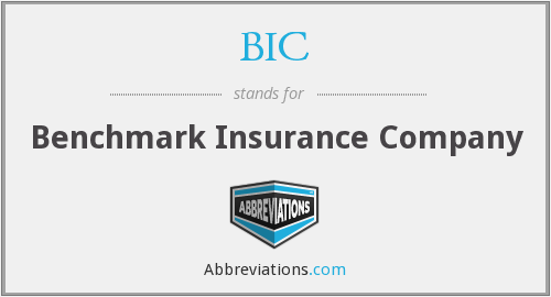 BIC - Benchmark Insurance Company