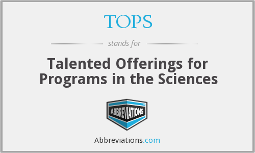 TOPS - Talented Offerings for Programs in the Sciences