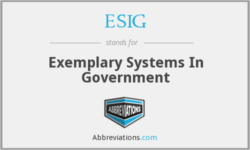 ESIG - Exemplary Systems In Government