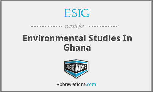 ESIG - Environmental Studies In Ghana