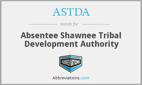 ASTDA - Absentee Shawnee Tribal Development Authority