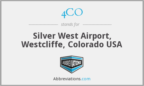 4CO - Silver West Airport, Westcliffe, Colorado USA