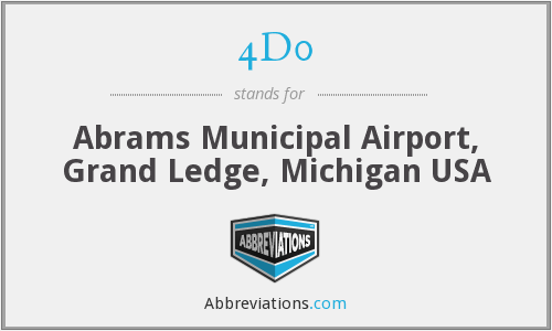 4D0 - Abrams Municipal Airport, Grand Ledge, Michigan USA