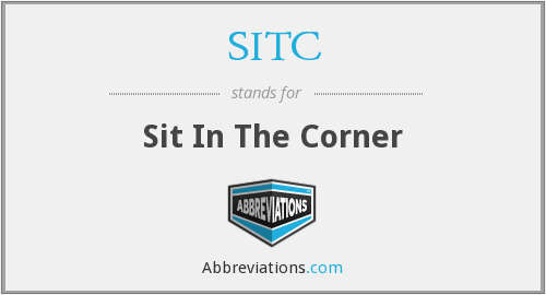 SITC - Sit In The Corner